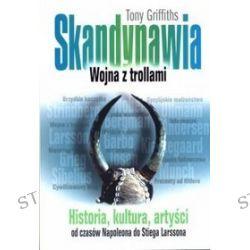 Skandynawia. Wojna z trollami - Tony Griffiths