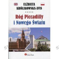Róg Piccadilly i Nowego Światu - Elżbieta Królikowska-Avis