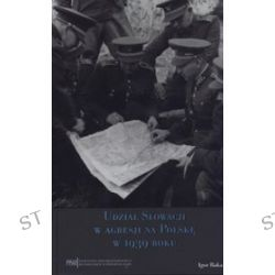 Udział Słowacji w agresji na Polskę w 1939 roku - Igor Baka
