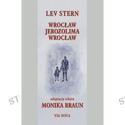 Wrocław. Jerozolima. Wrocław - Lev Stern
