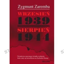 Wrzesień 1939 - Sierpień 1944 - Zygmunt Zaremba