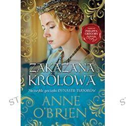 Zakazana królowa - Anne O′Brien