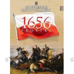 Zwycięskie Bitwy Polaków. Tom 24. Prostki 1656 - Krzysztof Kossarzecki