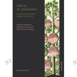 Bücher: Adel im 18. Jahrhundert