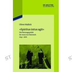 Bücher: »Spiritus intus agit«  von Oliver Mallick