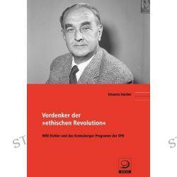 """Bücher: Vordenker der """"ethischen Revolution""""  von Ernesto Harder"""