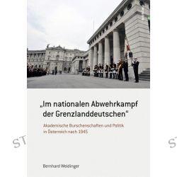 """Bücher: """"Im nationalen Abwehrkampf der Grenzlanddeutschen""""  von Bernhard Weidinger"""
