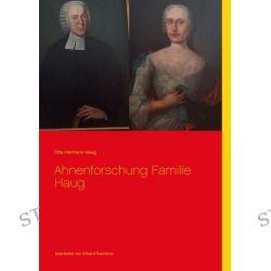 Bücher: Ahnenforschung  Familie Haug  von Otto Hermann Haug