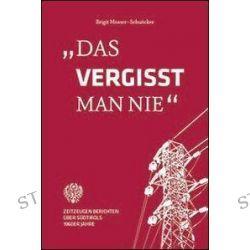Bücher: Das vergisst man nie  von Birgit Mosser-Schuöcker