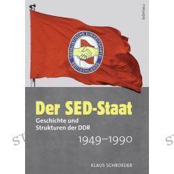 Bücher: Der SED-Staat  von Klaus Schroeder