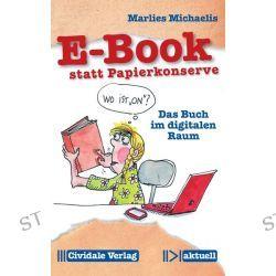 Bücher: E-Book statt Papierkonserve  von Marlies Michaelis