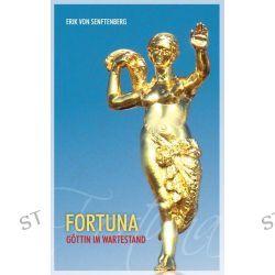 Bücher: Fortuna  von Erik Senftenberg