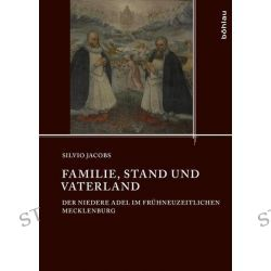 Bücher: Familie, Stand und Vaterland  von Silvio Jacobs