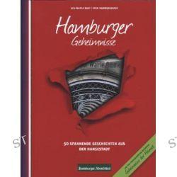 Bücher: Hamburger Geheimnisse  von Eva-Maria Bast,Sven Kummereincke