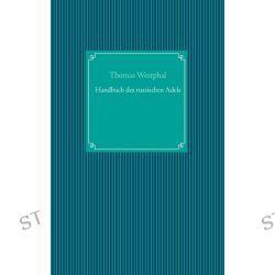 Bücher: Handbuch des russischen Adels  von Thomas Westphal