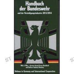 Bücher: Handbuch der Bundeswehr und der Verteidigungsindustrie 2013/2014