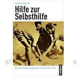 Bücher: Hilfe zur Selbsthilfe  von Hubertus Büschel