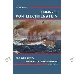 Bücher: Johannes von Liechtenstein  von Hans Sokol