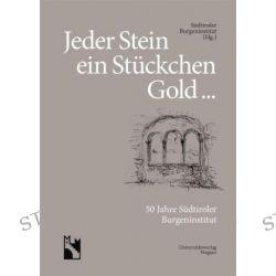 Bücher: Jeder Stein ein Stückchen Gold ...