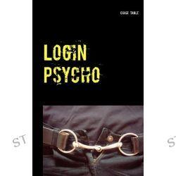 Bücher: Login Psycho  von Chair Table