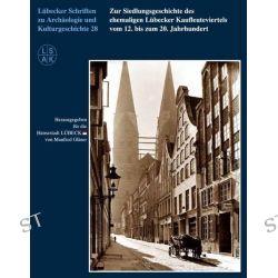 Bücher: Lübecker Schriften zu Archäologie und Kulturgeschichte 28, 2015