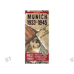 Bücher: Munich 1933-1945 (Englisch)  von Maik Kopleck