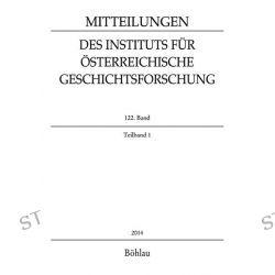 Bücher: MIÖG 122. Band, Teilband 1 (2014)