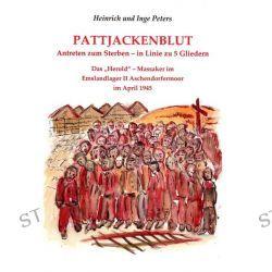 Bücher: Pattjackenblut  von Heinrich Peters,Inge Peters