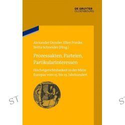 Bücher: Prozessakten, Parteien, Partikularinteressen