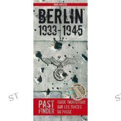 Bücher: PastFinder Berlin 1933-45. Französische Ausgabe  von Maik Kopleck