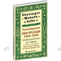 Bücher: Nachschlagewerk - DER PFLÜGER 1924-1932 - Inhaltsverzeichnis der 9 Bände -