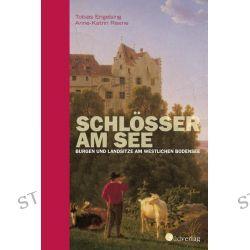 Bücher: Schlösser am See  von Tobias Engelsing,Anne-Katrin Reene