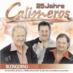 Buongiorno Amore - 25 Jahre von Calimeros - Music-CD