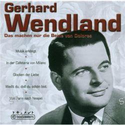 Das Machen Nur Die Beine Von von Gerhard Wendland - Music-CD