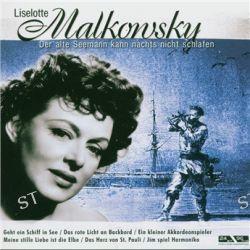 Der Alte Seemann Kann Nachts von Lieselotte Malkowsky - Music-CD