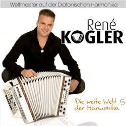 Die Weite Welt Der Harmonika von Rene Kogler - Music-CD