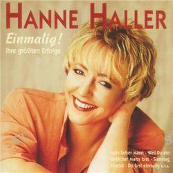 Einmalig - Ihre Grössten Erfolge von Hanne Haller - Music-CD