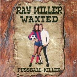 Fußball-Killer von Ray Miller - Music-CD