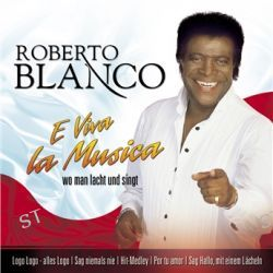 E Viva La Musica von Roberto Blanco - Music-CD