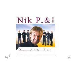 Du Und Ich - Slidepack von Nik P. & Reflex - Music-CD