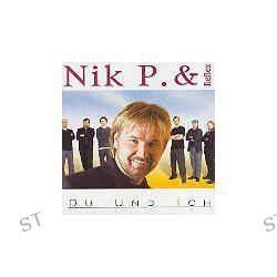 Du Und Ich von Nik P. & Reflex - Music-CD