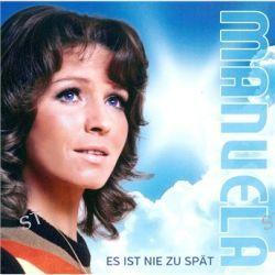 Es Ist Nie Zu Spät von Manuela - Music-CD