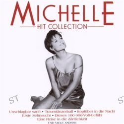 Hit Collection (Edition) von Michelle (BRD) - Music-CD