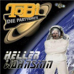 Heller Wahnsinn von Tobi Die Partyrakete - Music-CD
