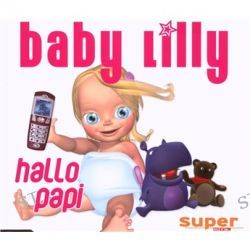 Hallo Papi - 2Track - Maxi von Lilly Baby - Music-CD