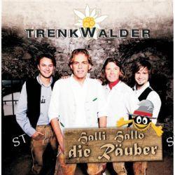Halli, Hallo, Die Raeuber von Die Trenkwalder - Music-CD