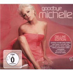 Goodbye Michelle - (+1DVD) von Michelle (BRD) - Music-CD