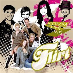 Komm Fuehl Bleib von Flirt - Music-CD