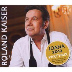 Joana 2012 - Maxi von Roland Kaiser - Music-CD