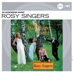 In Lauschiger Nacht von Rosy Singers - Music-CD